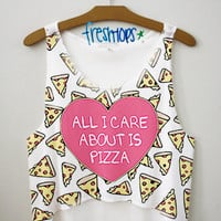 All I care about is pizza Crop Top | fresh-tops.com