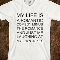 My life is a romantic comedy minus the romance - Make love, not horcruxes - Skreened T-shirts, Organic Shirts, Hoodies, Kids Tees, Baby One-Pieces and Tote Bags
