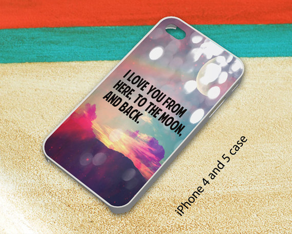 I Love You to The Moon and Back Quotes iPhone 4/4S iPhone 5 Hard Case