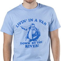 SNL Shirt Matt Foley Down By The River