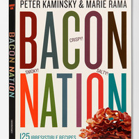 Bacon Nation By Peter Kaminsky & Marie Rama