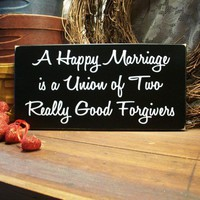 Happy Marriage Funny Wood Valentine Wood Sign