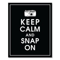 KEEP CALM AND SNAP ON8X10BlackCustomizable by KeepCalmShop on Etsy