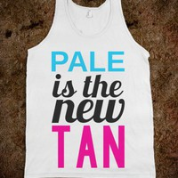 PALE IS THE NEW TAN TANK