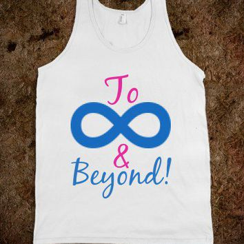 TO INFINITY AND BEYOND TANK