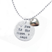 Love you to the moon and back Metal Hand Stamped by JSCJewelry