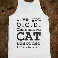I'VE GOT OCD OBSESSIVE CAT DISSORDER TANK