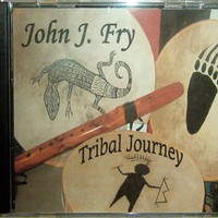 Native Flute Music CD  for Meditation Tribal Journey by John Fry