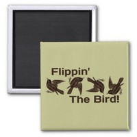 Flipping the Bird Magnets from Zazzle.com