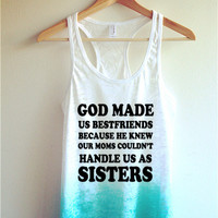 God made us bestfriends Tie Dye Tank Top/ Best Friends Shirt
