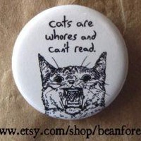 cats are whores and can't read by beanforest on Etsy