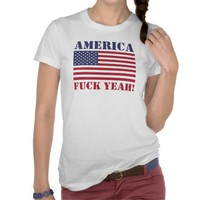 America Fuck Yeah! USA Flag Ladies T-Shirt from Zazzle.com
