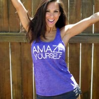 Amaze Yourself.  Burnout A-Line Racerback Tank.  Size XL