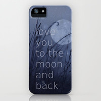 I love you to the moon and back iPhone & iPod Case by SUNLIGHT STUDIOS