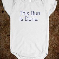 This Bun Is Done 2 - North America - Skreened T-shirts, Organic Shirts, Hoodies, Kids Tees, Baby One-Pieces and Tote Bags