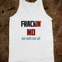 Frackin' No Tank Top