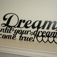 Dream On 16 Gauge Star and Heart Metal Word Art Wall Hanging