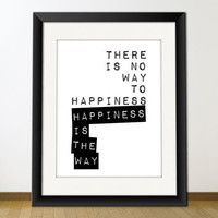 Happiness Is The Way Digital Printable Typography Art by misterio