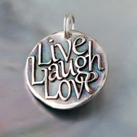 Live Laught Love Inspirational quote Silver by CharmsMaker
