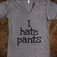 """I Hate Pants And People"" Pajama"