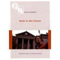 Back to the Future (Bfi Film Classics) [Paperback]