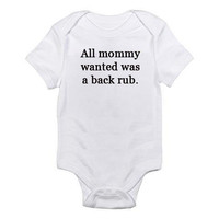 All Mommy Wanted Was A Back Rub Embroidered Baby Onesuit funny by MyOliveFlower