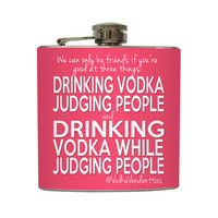Drinking Vodka While Judging People Vodka Vendettas Funny Friends Flask Stainless Steel 6 oz Liquor Hip Flask LC-1291