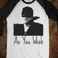 As You Wish | Wesley - Grab a Shirt - Skreened T-shirts, Organic Shirts, Hoodies, Kids Tees, Baby One-Pieces and Tote Bags