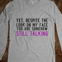 Um... Why are you still talking? - Other - Skreened T-shirts, Organic Shirts, Hoodies, Kids Tees, Baby One-Pieces and Tote Bags
