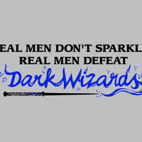 Real Men Don't Sparkle T-Shirt | SnorgTees