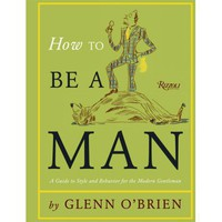 How To Be A Man: A Guide To Style And Behaviour For The Modern Gentleman | Folly Home | Design-led Gifts, Home wares, Vintage Finds