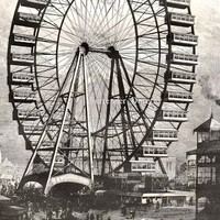 Ferris Wheel Colombia Exposition Chicago by SurrenderDorothy