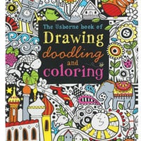 The Usborne Book of Drawing, Doodling, and Coloring - BLICK art materials