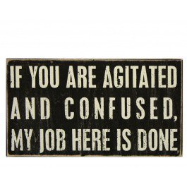 Agitated & Confused Plaque