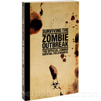 THE OFFICIAL ZOMBIE OUTBREAK SURVIVAL FIELD MANUAL