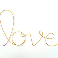 Soft cursive love wall phrase gold aluminium by SatarasWireCrafts