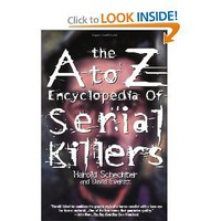 The A to Z Encyclopedia of Serial Killers (Pocket Books True Crime) [Paperback]