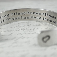 A Good Friend Knows All Your Stories A Best Friend Has Lived Them with You Secret Message Cuff Bracelet