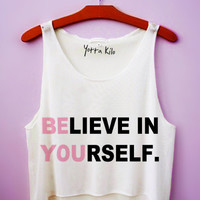 Believe In Yourself Crop Tank Top
