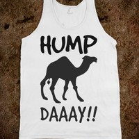 HUMP DAY CAMEL TANK TOP TEE T SHIRT