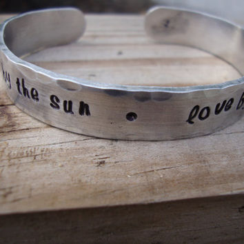 Live by the sun Love by the moon handstamped pure aluminum cuff bracelet with sun and moon stamp