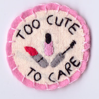 Too Cute To Care Patch by Hanecdote on Etsy