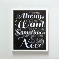 8x10 Can't Always Get What You Want print by GusAndLula on Etsy