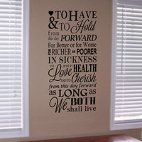 To Have and To Hold Wedding Vows Vinyl Wall Art Decal
