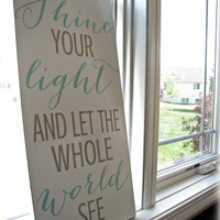 Shine Your Light Shabby Chic Typography Sign- White Gray Blue Cottage Chic Wall Decor