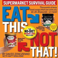 Eat This Not That | Buying Guides ? Online Reviews ? Cool New Products