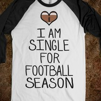 I'm Single For Football Season