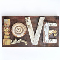 love sign architectural salvage typography letters L O V E ORIGINAL ART  by Elizabeth Rosen