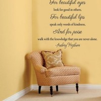 Beautiful Eyes.. Audrey Hepburn Quote Vinyl Wall Decal Sticker Art:Amazon:Home & Kitchen