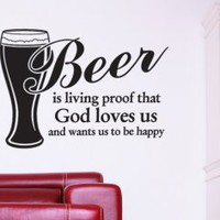 Beer is living proof... Wall Decal Quote - Great Decoration for men - Wall Decals | My Wall Decal Shop | Decorating Ideas &amp; Wall Stickers